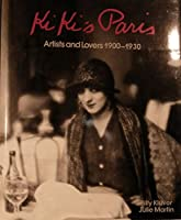 Kiki's Paris: Artists and Lovers 1900-1930