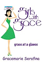 Girls with Grace ...: grace at a glance