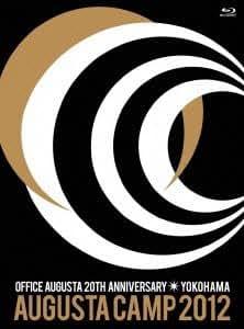 Augusta Camp 2012 in YOKOHAMA ~OFFICE AUGUSTA 20TH ANNIVERASARY~ [Blu-ray]