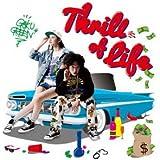 THRILL OF LIFE