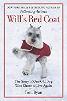 Will's Red Coat: The Story of One Old Dog Who Chose to Live Again【洋書】 [並行輸入品]