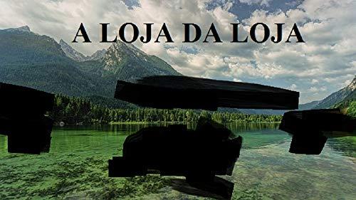 A LOJA DA LOJA (Portuguese Edition)