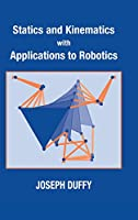 Statics and Kinematics with Applications to Robotics