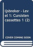 Ijsbreker - Level 1: Cursistencassettes 1 (2)