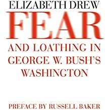 Fear Loathing Bushs Washington
