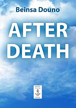 After Death by [Douno, Beinsa]