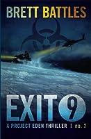 Exit 9 (Project Eden)