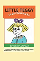 Little Teggy: Tales from Wales