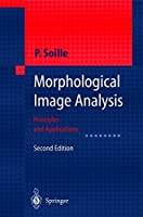 Morphological Image Analysis: Principles and Applications【洋書】 [並行輸入品]