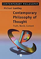 Contemporary Philosophy of Thought: Truth, World, Content