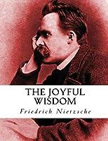 The Joyful Wisdom (Annotated)
