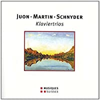 JUON - MARTIN - SCHNYDER: Klaviertrios