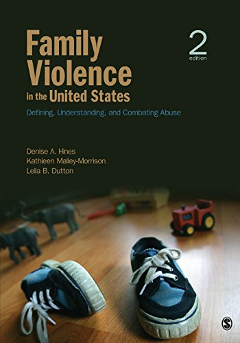 Download Family Violence in the United States: Defining, Understanding, and Combating Abuse (NULL) 1412989000