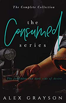 The Consumed Series: The Complete Collection by [Grayson, Alex]