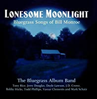 Lonesome Moonlight: Bluegrass.