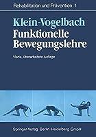 Funktionelle Bewegungslehre (Rehabilitation Und PR Vention)