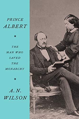 Prince Albert: The Man Who Saved the Monarchy (English Edition)