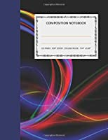 "Composition Notebook: College Ruled - 110 pages - 7.44 X 9.69"". SOFT COVER"
