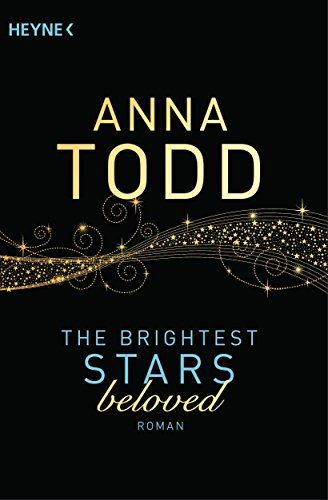 The Brightest Stars  - beloved: Roman (Karina und Kael-Serie 3) (German Edition)