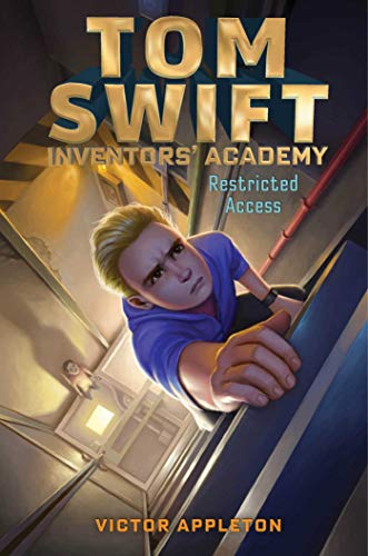 Restricted Access (Tom Swift Inventors' Academy Book 3) (English Edition)