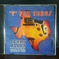 T for Texas: Texas Blues Maste