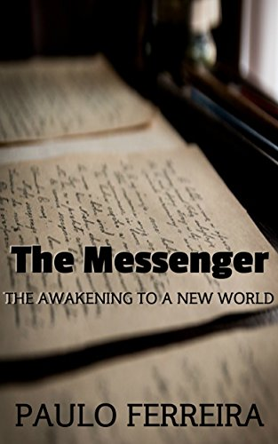 『The Messenger: The Awakening to a New World (English Edition)』のトップ画像