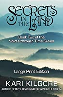 Secrets in the Land (Voices through Time)