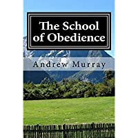 The School of Obedience: Updated and Unabridged (The New Christian Classics Library)【洋書】 [並行輸入品]
