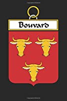 Bouvard: Bouvard Coat of Arms and Family Crest Notebook Journal (6 x 9 - 100 pages)