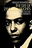 The Life of Langston Hughes: I, Too, Sing America (Life of Langston Hughes, 1902-1941)