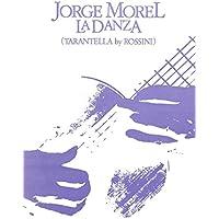 [冊子][楽譜]JORGE MOREL LA DANZA (TARANTELLA by ROSSINI) ホルヘ・モレル ロッシーニ[1984年発行]