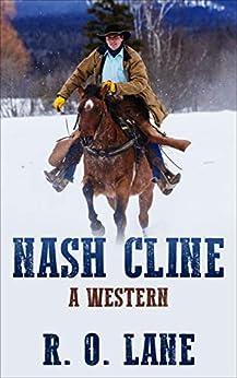 Nash Cline: A Western by [Lane, R. O.]