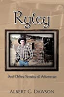 Ryley: And Other Stories of Adventure