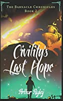 Civility's Last Hope (The Barnacle Chronicles)