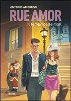 Rue Amor. Il tempo della mail
