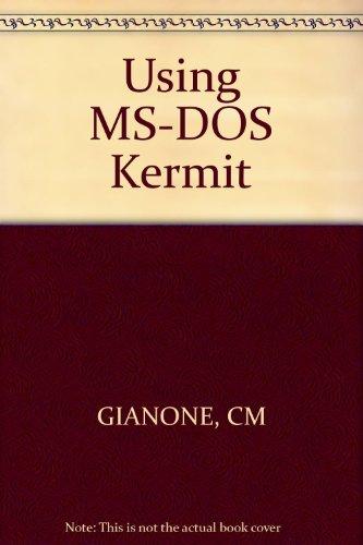 Using MS-DOS Kermit