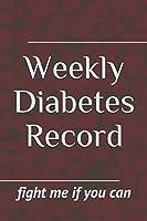 Weekly Diabetes Record: INSULIN ADDICT