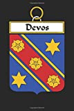 Devos: Devos Coat of Arms and Family Crest Notebook Journal (6 x 9 - 100 pages)