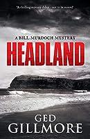 Headland (Bill Murdoch Mystery)
