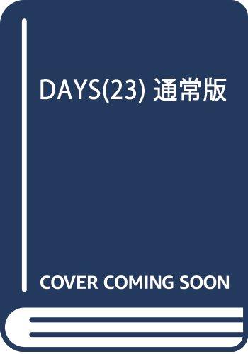 DAYS(23) 通常版: 週刊少年マガジン