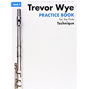Trevor Wye Practice Book For The Flute: Book 2 - Technique (Book Only) Revised Edition (Trevor Wye Practice Book for F)