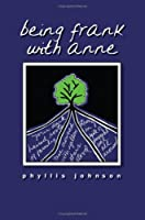 Being Frank with Anne