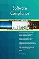 Software Compliance A Complete Guide - 2020 Edition