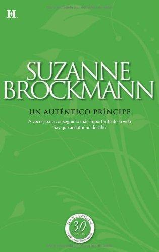 Download Un auténtico príncipe (Coleccionable 30 Aniversario) (Spanish Edition) B006B1VDBW