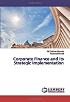 Corporate Finance and its Strategic Implementation