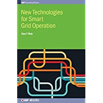 New Technologies for Smart Grid Operation (IOP Expanding Physics)