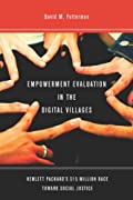 Empowerment Evaluation in the Digital Villages analyzes a $15 million community change initiative designed to bridge the digital divide in East Palo Alto, East Baltimore, and San Diego. Involving a partnership between Hewlett-Packard, Stanford Uni...