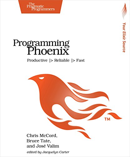 Programming Phoenix: Productive |> Reliable |> Fastの詳細を見る