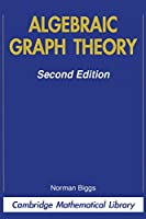 Algebraic Graph Theory (Cambridge Mathematical Library)