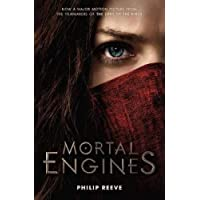 The Mortal Engine Film Tie-In by Philip Reeve